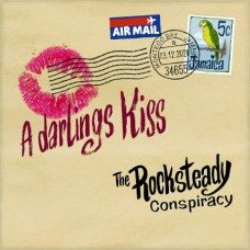 "The Rocksteady Conspiracy - A DARLING'S KISS [7""]"